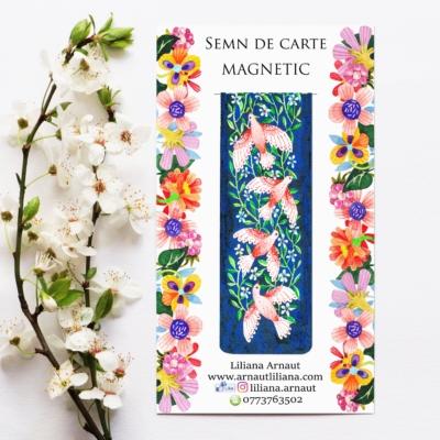 Semn de carte magnetic cu flori, pasari si mesaj pozitiv de Nicolae Steinhardt